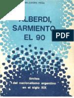 Peña, Milciades - Alberdi, Sarmiento El 90 COMPLETO