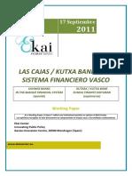 LAS CAJAS DE AHORROS / KUTXA BANK EN EL SISTEMA FINANCIERO VASCO - SAVINGS BANKS IN THE BASQUE FINANCIAL SYSTEM (spanish) - AURREZKI KUTXAK / KUTXA BANK EUSKAL FINANTZ EGITURAN (espainieraz)