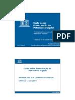 BASTOS, Maria Inês - Carta sobre preservação do Patrimônio Digital