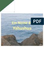 Em Nome de Yahushua