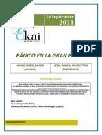 PÁNICO EN LA GRAN BANCA - PANIC IN BIG BANKS (spanish) - IZUA BANKU HANDIETAN (espainieraz)