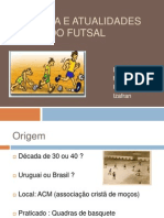 História e Atualidades do Futsal