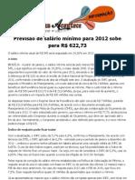 Previsão de salário mínimo para 2012 sobe para R$ 622,73