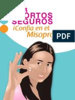 Qué es misoprostol y cómo usarlo de manera segura. Guía del Consorcio Latinoamericano contra el aborto inseguro