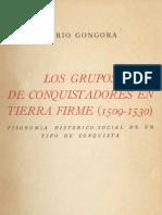 Los Grupos de Conquistadores en Tierra Firme (1509 - 1530) - Mario Góngora