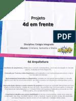 Estágio - 4D Arquitetura