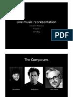 Live Music Representation