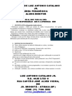 Projeto Aluno-monitor Luiz Antonio