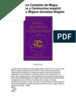 El Libro Completo de Magia Hechizos y Ceremonias español edición por Migene González Wippler - Averigüe por qué me encanta!