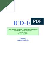 ICD-10 2006 Alphabetical Index [Volume 3]