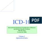 ICD-10 2006 Alphabetical Index [Volume 3]