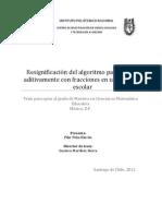 Resignificación de un algortimo aditivo para operar con fracciones, Peña 2011