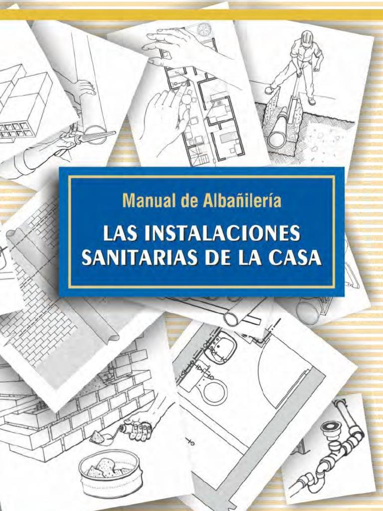 Manual de alba iler a las instalaciones sanitarias de la casa for Las medidas de una casa libro