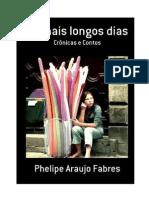 Os Mais Longos Dias, Phelipe Fabres