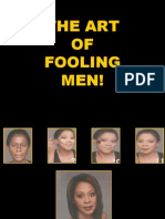 The Art of Fooling Men