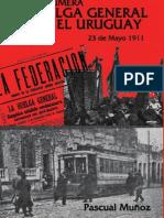La Primer Huelga General en El Uruguay Pascual Muñoz