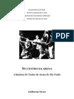 No Centro Da Arena - a história do Teatro de Arena de São Paulo