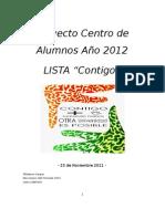 """Proyecto Lista """"CONTIGO"""" Centro de Alumnos de Derecho."""
