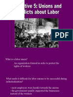 Unit 5 Objective 5- Unions and Labor Conflict