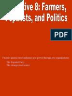 Unit 5 Objective 8 - Farmers Populism and Politics