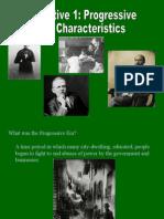 UNIT 6 Objective 1 - Progressive Characterisitics