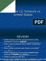 Unit 6 Objective 12 - Schenck Vs