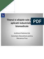 Titanium and Titanium Alloys for Bio Medical and IndustryRO