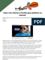 Vídeo com ofensas à Paraíba gera polêmica na internet