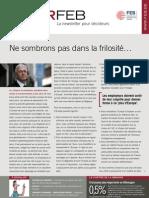 Ne sombrons pas dans la frilosité…, Infor FEB 37, 24 novembre 2011