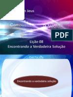 Licao8 EncontrandoAVerdadeiraSolucao Slides