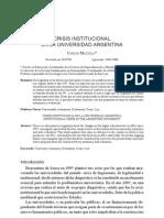 Crisis Institucional en La Unversidad a Carlos Mazzola