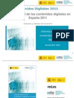 Contenidos digitales 2011 Informe anual de los contenidos digitales en España 2011 (ONTSI) -NOV11