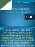 origendelalenguacastellanaoespaol-110617163938-phpapp02