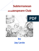 Subterranean Shakespeare Club, Installment 1