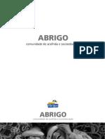 ABRIGO - COMUNIDADE DE ACOLHIDA E SOCIOEDUCAÇÃO