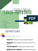 cancer food drugs by prathiksha sharmila sumathi priyadharshini gowthami