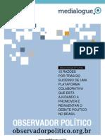 15 RAZÕES DE SUCESSO DE UM CANAL DIGITAL POLÍTICO, por Medialogue
