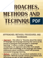 Approaches, Methods and Techniques