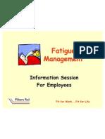 Fatigue Management Information Session