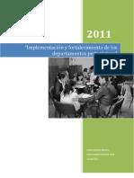 Implementacion y Fortalecimiento de Los Departamentos Pedagogiocs
