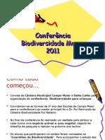 Conferência Biodiversidade Mayor 2011