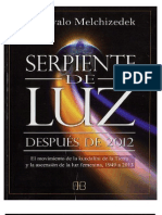 Drunvalo Melchizedek - Serpiente de Luz. Después del 2010
