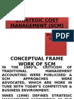 Strategic Cost Management (Scm)