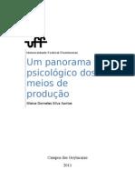 Um panorama psicológico dos meios de produção