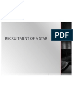 Recruitment of a Star