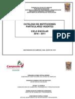 Catalogo de Instituciones Particulares Vigentes 2010-2011 In Corpora Das a La Sep