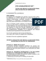 DECRETO LEGISLATIVO Nº 927, QUE REGULA LA EJECUCIÓN PENAL EN MATERIA DE DELITOS DE TERRORISMO