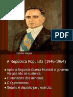 A Republica Populista 1946-1964