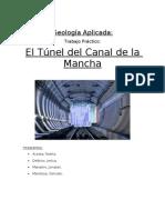El Tunel Del Canal de La Mancha