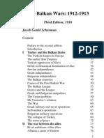 Jacob Gould Schurman - The Balkan Wars 1912-1913